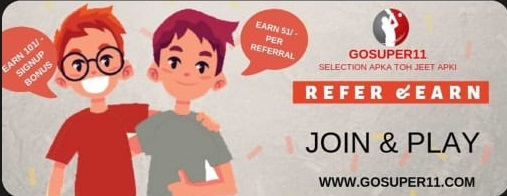 GoSuper11 Refer and earn