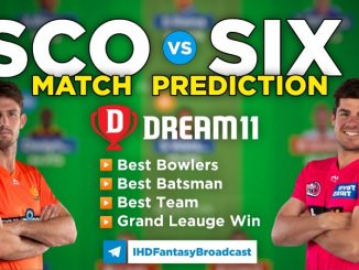SCO vs SIX Dream11 Team Prediction