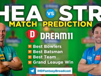 HEA vs STR Dream11 Team Prediction