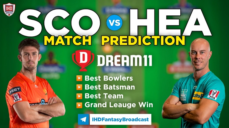 SCO vs HEA Dream11 team prediction