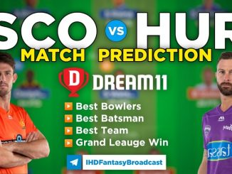SCO vs HUR Dream11 Team Prediction