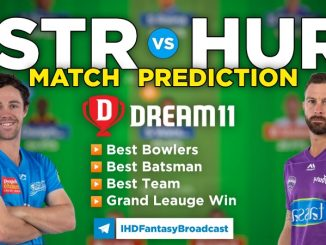 STR vs HUR dream11 team prediction