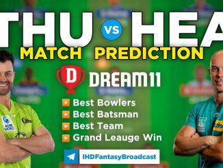 HEA vs THU Dream 11 Team Prediction BBL 28th 2020-21