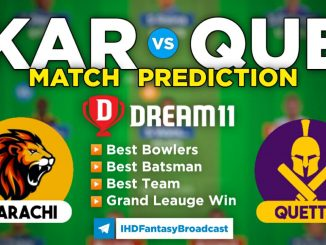 KAR vs QUE Dream11 Team Prediction PSL