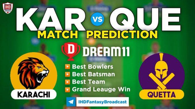 KAR vs QUE Dream11 Team Prediction PSL