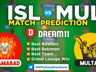 ISL vs MUL Dream11 Team Prediction for Today's PSL Match