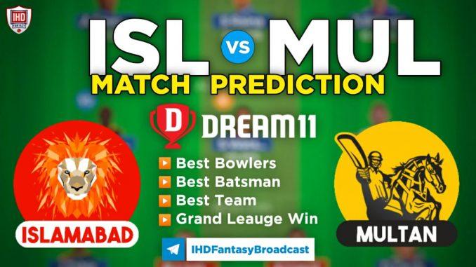 ISL vs MUL Dream11 Team Prediction for Today's PSL Match