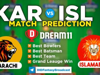 KAR vs ISL Dream11 Team Prediction for Today's PSL Match
