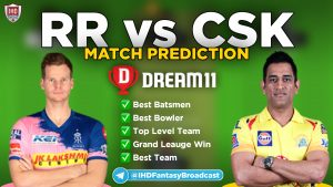 IPL 2020 – Match 37, CSK vs RR Dream11 Team Prediction Today Match