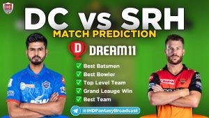 IPL 2020 – Qualifier 2, DC vs SRH Dream11 Team Prediction Today Match