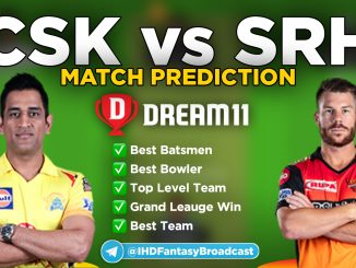 IPL 2020 – Match 14, CSK vs SRH Dream11 Team Prediction Today Match