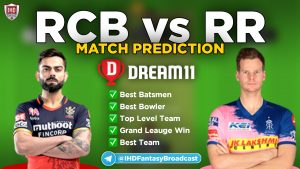 IPL 2020 – Match 33, RR vs RCB Dream11 Team Prediction Today Match