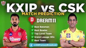 IPL 2020 – Match 53, CSK vs KXIP Dream11 Team Prediction Today Match